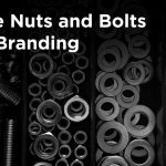 The Nuts and Bolts of Business Branding